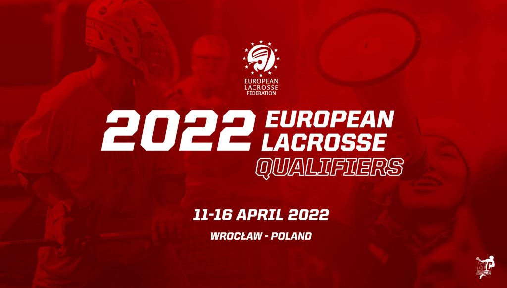2022 European Lacrosse CHampionship will be back. So excited to let you know that the Men's European Qualifiers will be happening 11-16 April, 2022 in Wroclaw Poland.